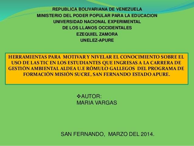 REPUBLICA BOLIVARIANA DE VENEZUELA MINISTERIO DEL PODER POPULAR PARA LA EDUCACION UNIVERSIDAD NACIONAL EXPERIMENTAL DE LOS...