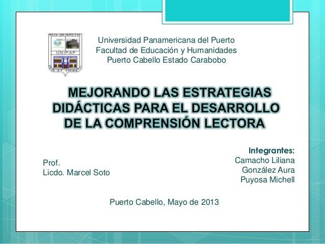 Universidad Panamericana del PuertoFacultad de Educación y HumanidadesPuerto Cabello Estado CaraboboProf.Licdo. Marcel Sot...