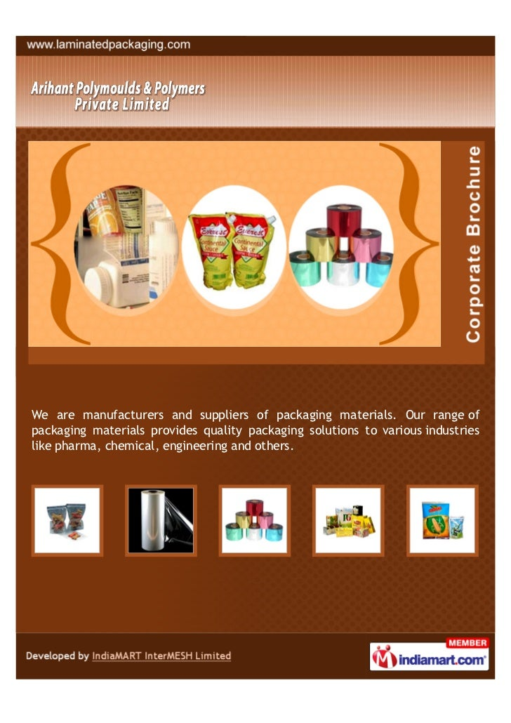 We are manufacturers and suppliers of packaging materials. Our range ofpackaging materials provides quality packaging solu...