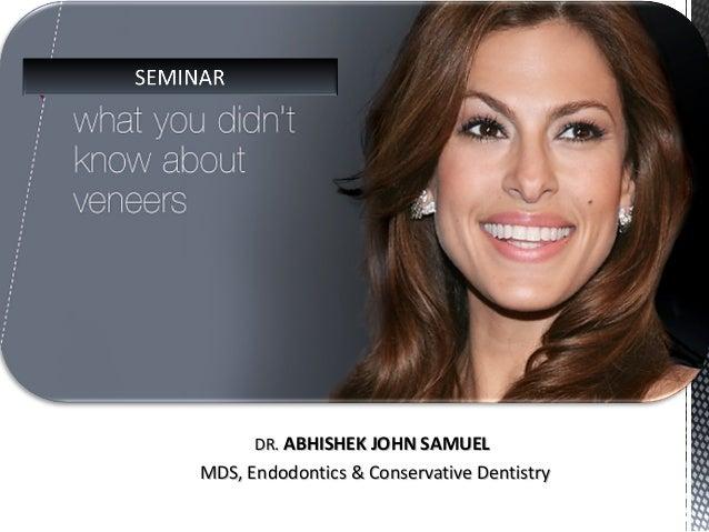 DR.DR. ABHISHEK JOHN SAMUELABHISHEK JOHN SAMUEL MDS, Endodontics & Conservative DentistryMDS, Endodontics & Conservative D...
