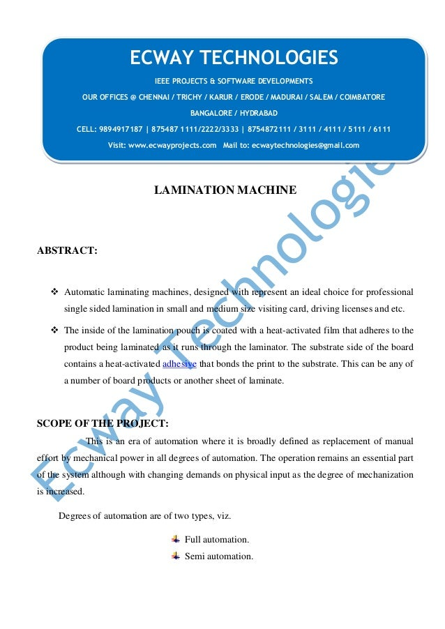 LAMINATION MACHINE ABSTRACT:  Automatic laminating machines, designed with represent an ideal choice for professional sin...