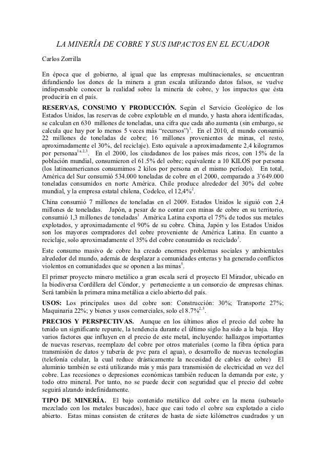 LA MINERÍA DE COBRE Y SUS IMPACTOS EN EL ECUADORCarlos ZorrillaEn época que el gobierno, al igual que las empresas multina...
