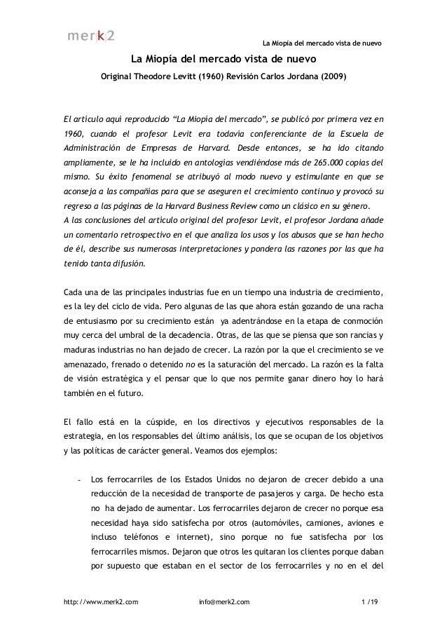 La Miopía del mercado vista de nuevo                  La Miopía del mercado vista de nuevo          Original Theodore Levi...