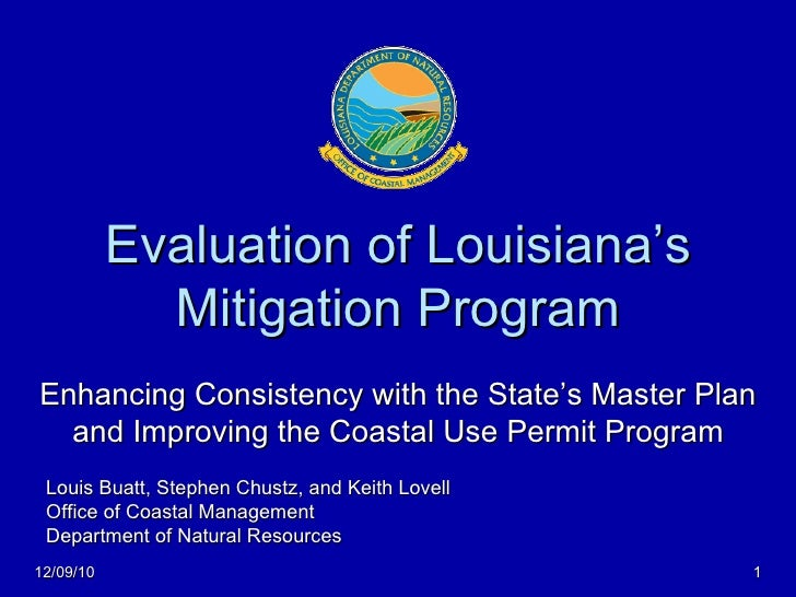 Evaluation of Louisiana's Mitigation Program Enhancing Consistency with the State's Master Plan and Improving the Coastal ...