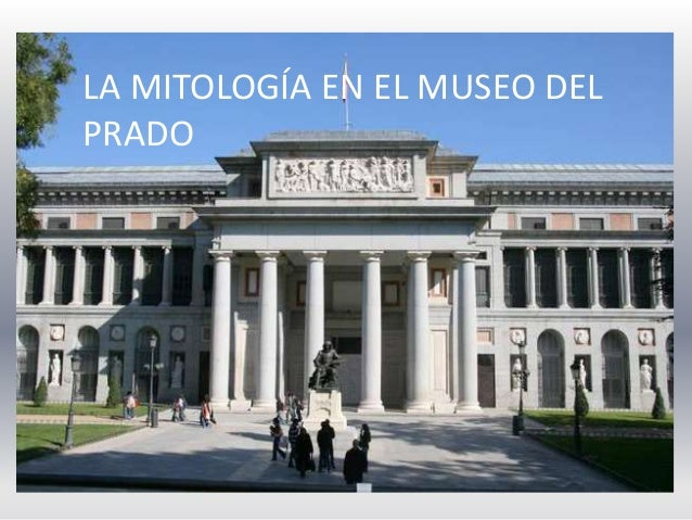 LA MITOLOGÍA EN EL MUSEO DEL PRADO