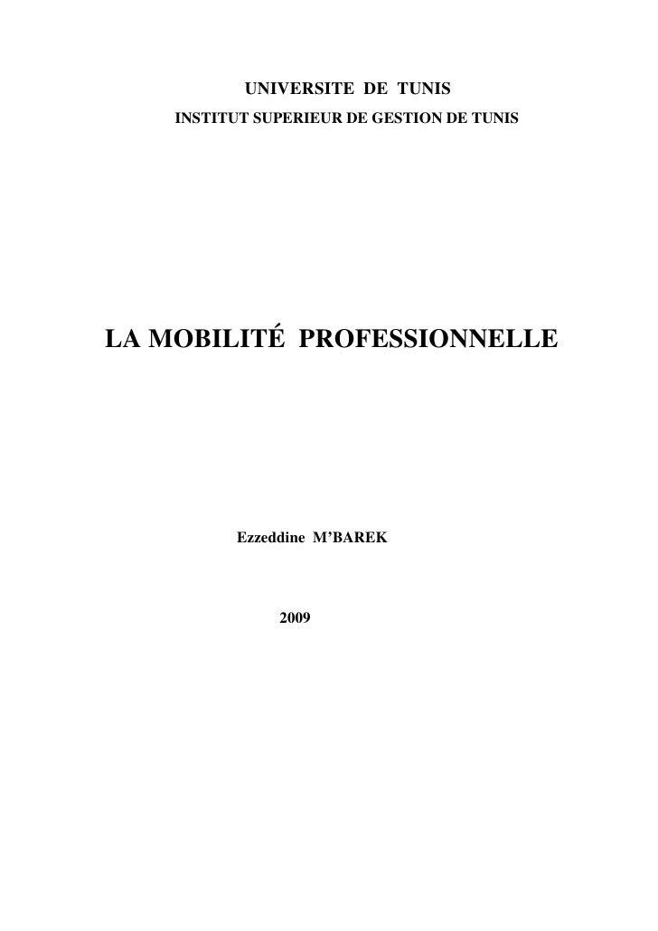UNIVERSITE DE TUNIS     INSTITUT SUPERIEUR DE GESTION DE TUNIS     LA MOBILITÉ PROFESSIONNELLE               Ezzeddine M'B...