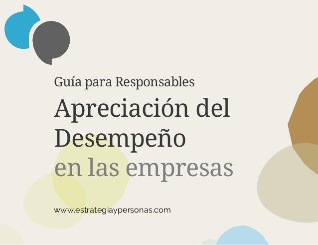 Guía para Responsables Apreciación del Desempeño en las empresas www.estrategiaypersonas.com