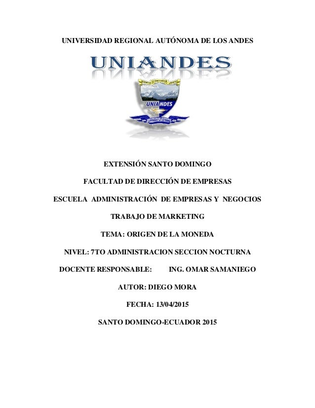 UNIVERSIDAD REGIONAL AUTÓNOMA DE LOS ANDES EXTENSIÓN SANTO DOMINGO FACULTAD DE DIRECCIÓN DE EMPRESAS ESCUELA ADMINISTRACIÓ...