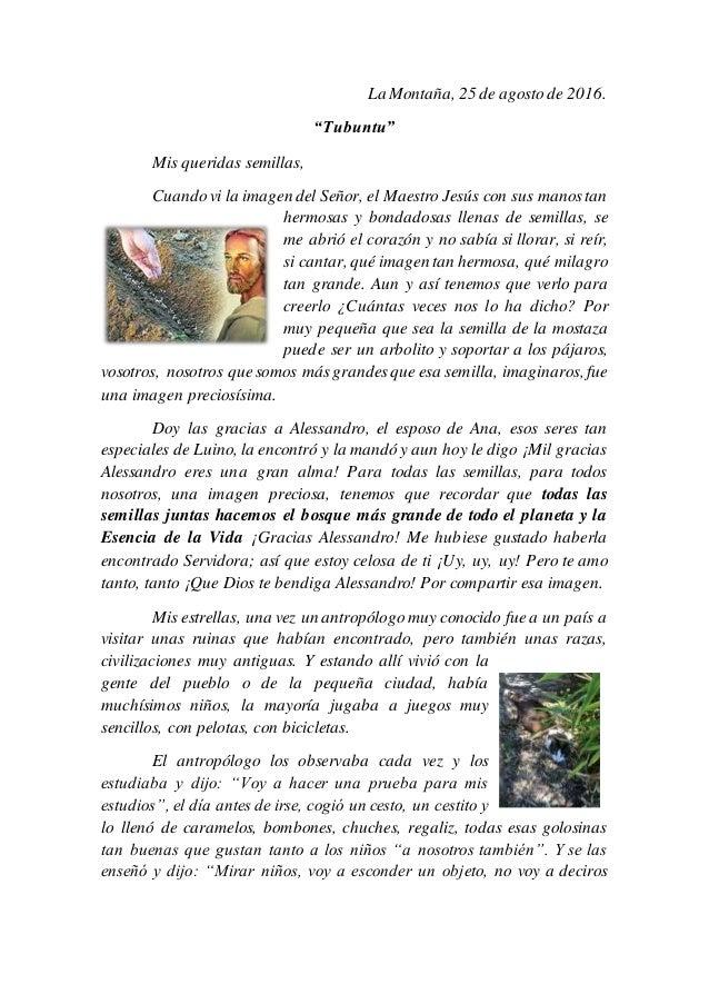 """La Montaña, 25 de agosto de 2016. """"Tubuntu"""" Mis queridas semillas, Cuandovi la imagen del Señor, el Maestro Jesús con sus ..."""