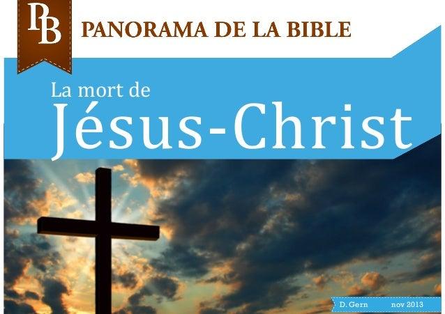 La  mort  de  Jésus-‐Christ  D. Gern nov 2013