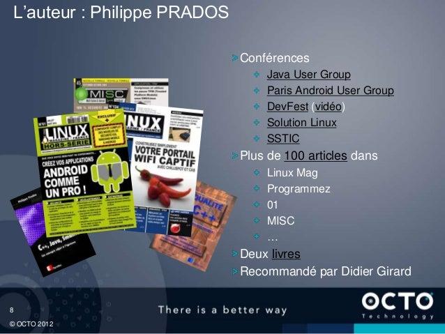 L'auteur : Philippe PRADOS                             Conférences                                 Java User Group        ...