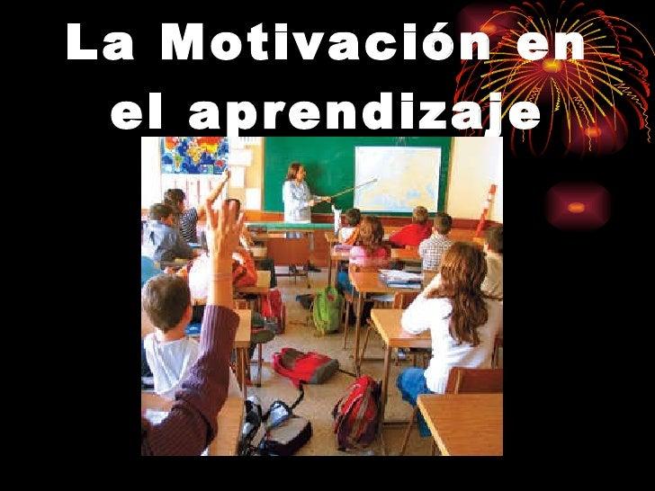 La Motivación en el aprendizaje