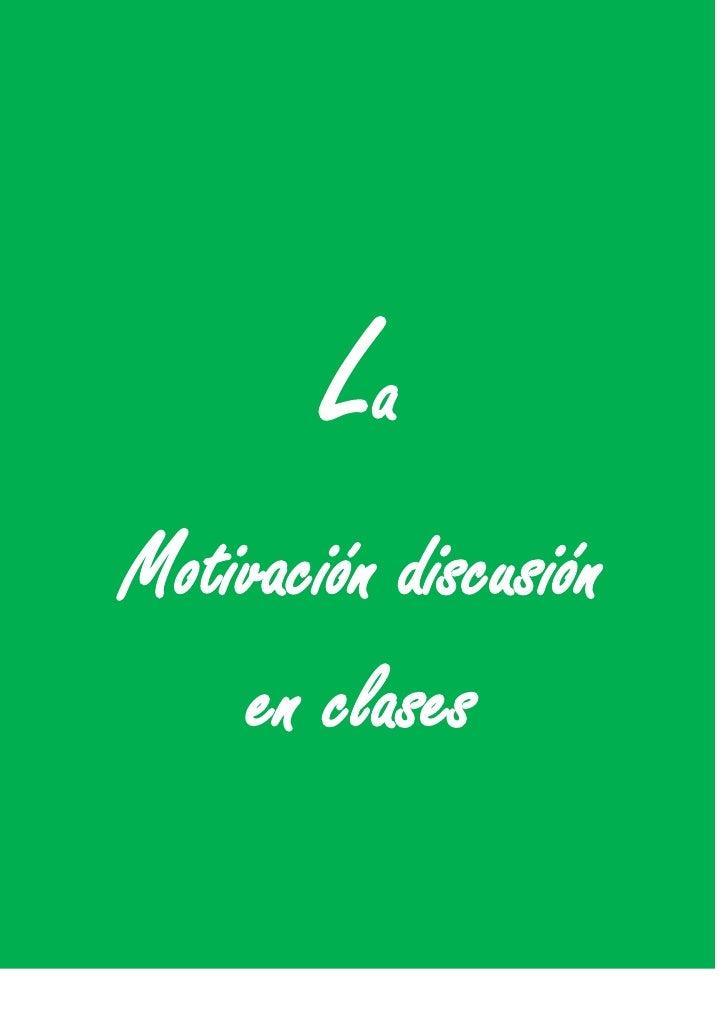 LaMotivación discusión    en clases