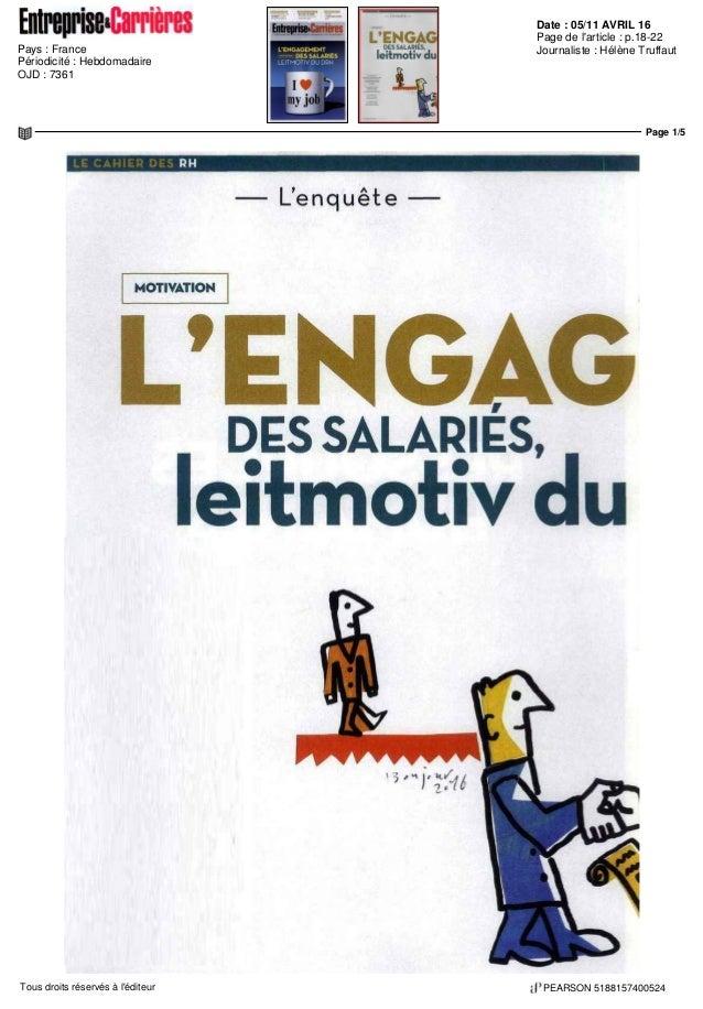 Date : 05/11 AVRIL 16 Pays : France Périodicité : Hebdomadaire OJD : 7361 Page de l'article : p.18-22 Journaliste : Hélène...