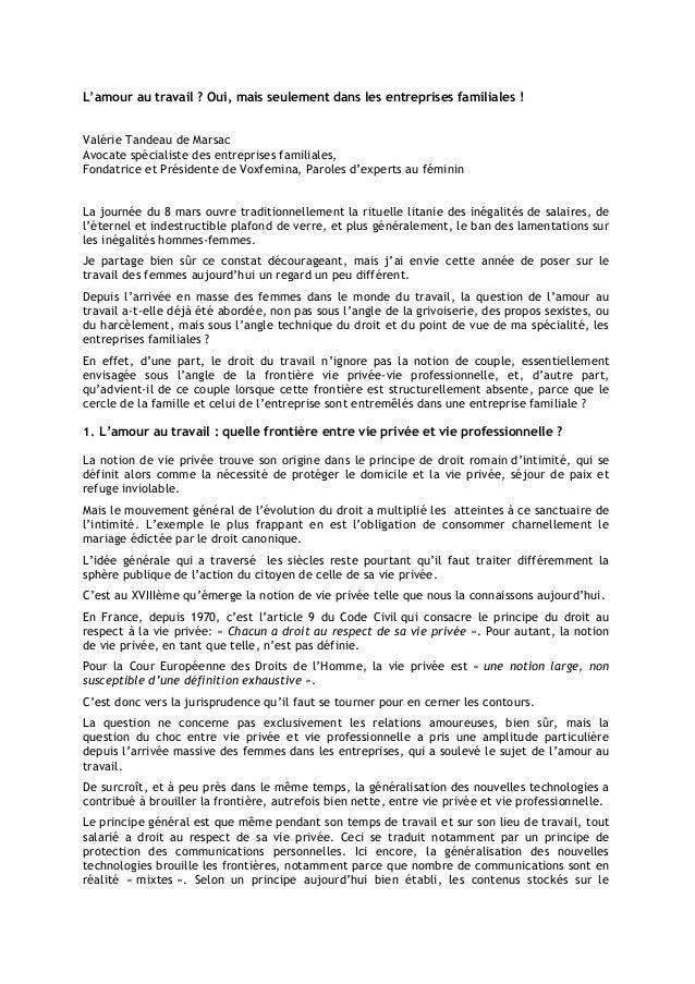 L'amour au travail ? Oui, mais seulement dans les entreprises familiales ! Valérie Tandeau de Marsac Avocate spécialiste d...