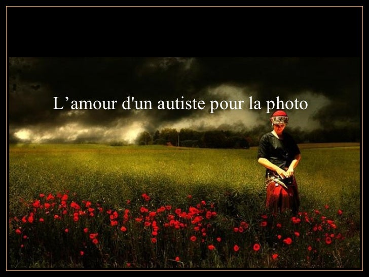 L'amour dun autiste pour la photo