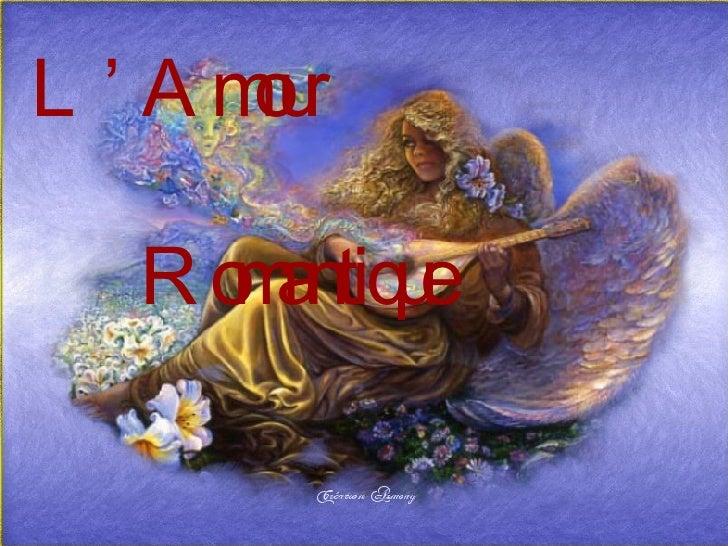 L' Amour Romantique