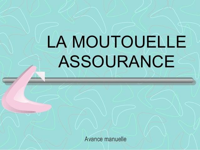 LA MOUTOUELLE ASSOURANCE Avance manuelle