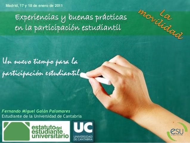 Un nuevo tiempo para la participación estudiantil Experiencias y buenas prácticas en la participación estudiantil Fernando...