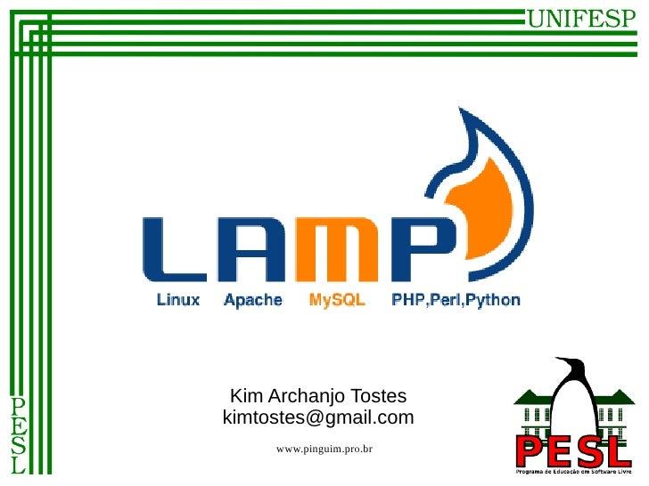Kim Archanjo Tosteskimtostes@gmail.com     www.pinguim.pro.br