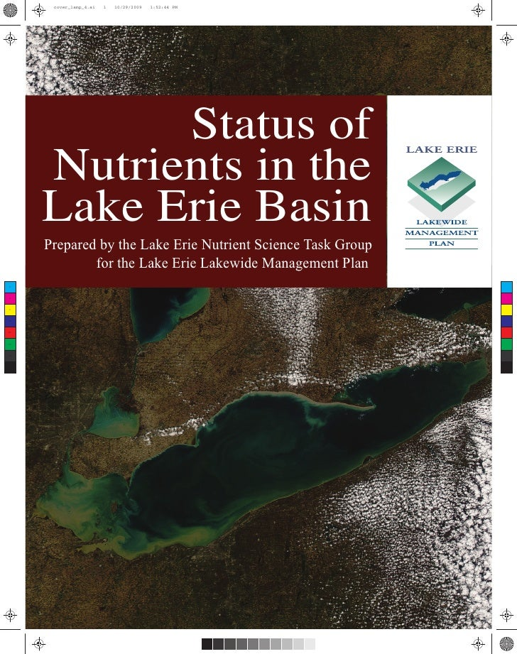 Status of Nutrients in the Lake Erie Basin Prepared by the Lake Erie Nutrient Science Task Group         for the Lake Erie...