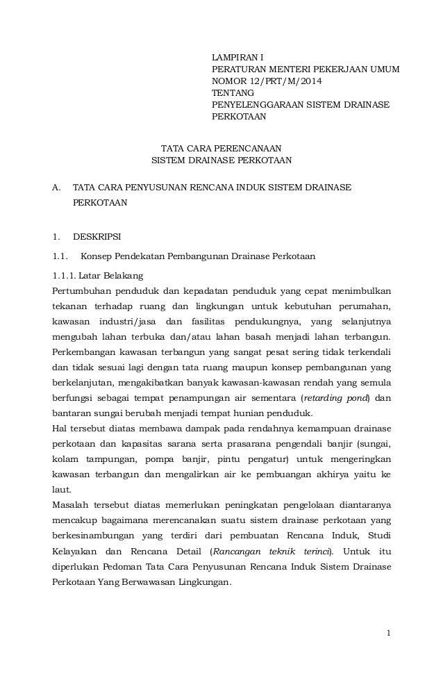 LAMPIRAN I  PERATURAN MENTERI PEKERJAAN UMUM  NOMOR 12/PRT/M/2014  TENTANG  PENYELENGGARAAN SISTEM DRAINASE  PERKOTAAN  1 ...