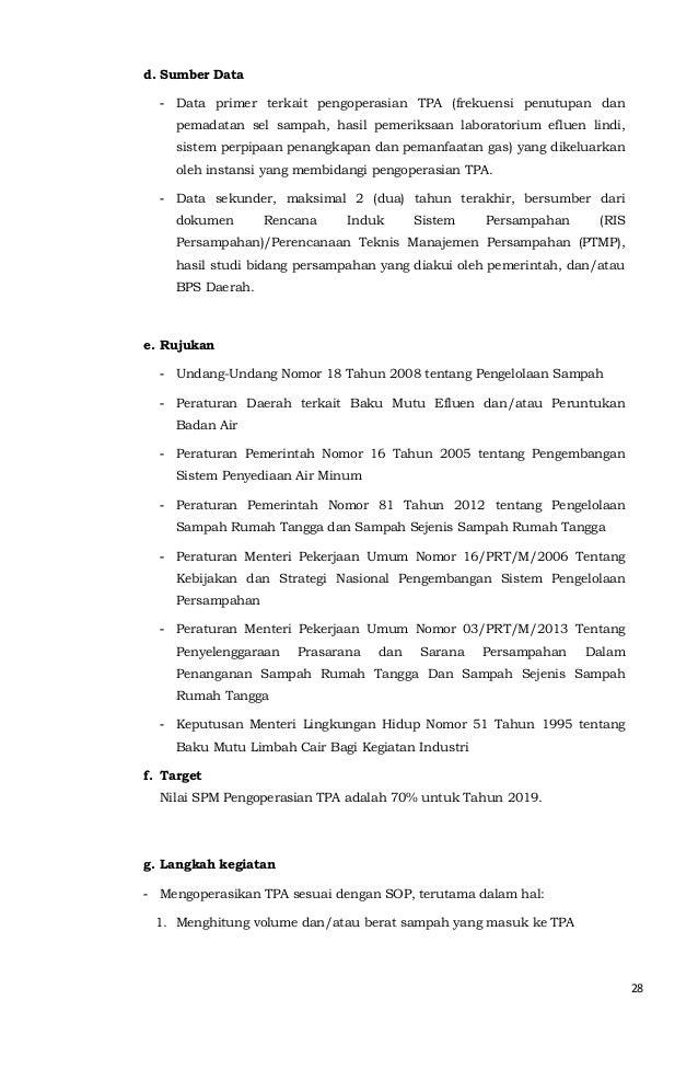 28  d. Sumber Data  - Data primer terkait pengoperasian TPA (frekuensi penutupan dan  pemadatan sel sampah, hasil pemeriks...