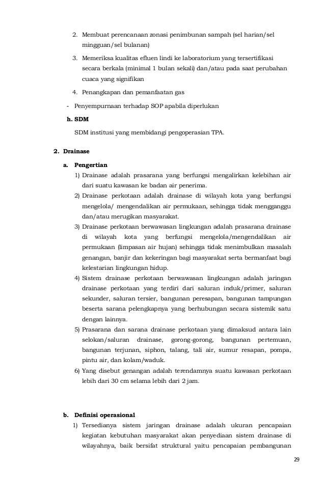 29  2. Membuat perencanaan zonasi penimbunan sampah (sel harian/sel  mingguan/sel bulanan)  3. Memeriksa kualitas efluen l...