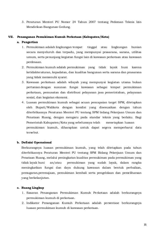 35  3. Peraturan Menteri PU Nomor 24 Tahun 2007 tentang Pedoman Teknis Izin  Mendirikan Bangunan Gedung.  VII. Penanganan ...