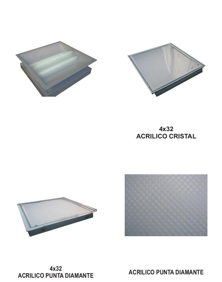4x32                            ACRILICO CRISTAL          4x32                          ACRILICO PUNTA DIAMANTEACRILICO PU...