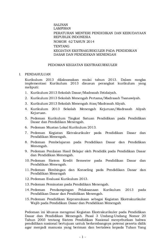 SALINAN  LAMPIRAN  PERATURAN MENTERI PENDIDIKAN DAN KEBUDAYAAN  REPUBLIK INDONESIA  NOMOR 62 TAHUN 2014  TENTANG  KEGIATAN...