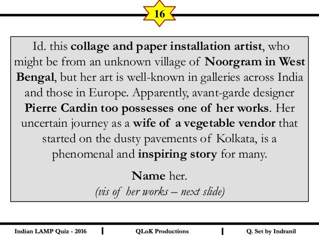 Id. the painter, who is principally remembered by common urban Indian for his different skill. II 18