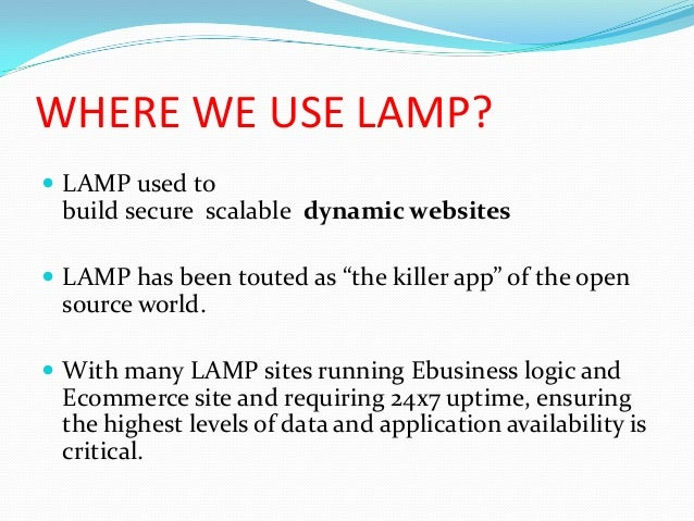 Superior 8. WHERE WE USE LAMP?