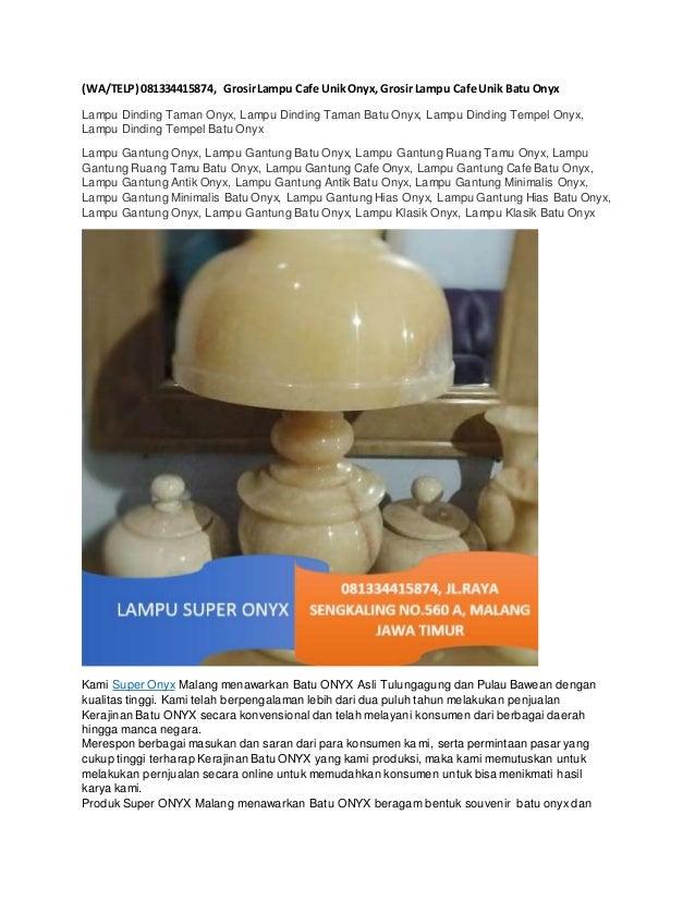 Wa Telp 081334415874 Grosir Lampu Cafe Unik Onyx Grosir Lampu Caf