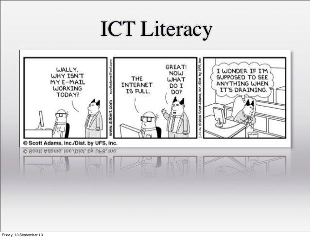 ICT Literacy Friday, 13 September 13