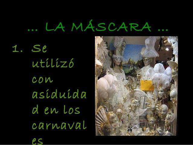 CARNAVAL DE VENECIA El carnaval de Venecia surge a partir de la tradición del año 1601-1700, en donde la nobleza se disfra...