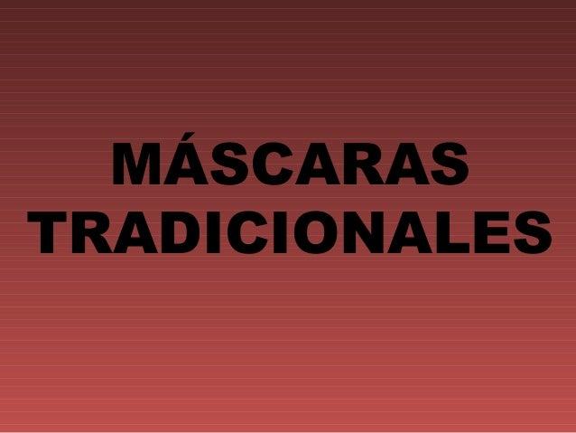 Las máscaras se unen a la magia y se pueden volver sobrenaturales, familiares, espirituales, malignas, protectoras, lo que...