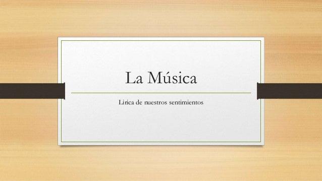 La Música Lirica de nuestros sentimientos