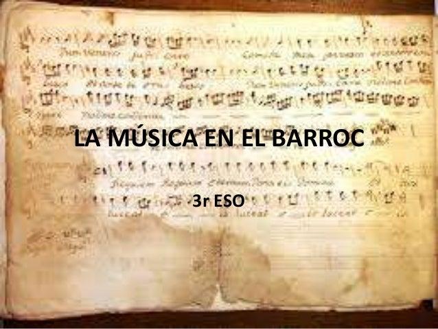 LA MÚSICA EN EL BARROC 3r ESO
