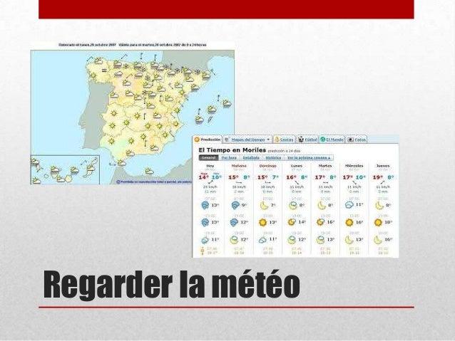 Regarder la météo