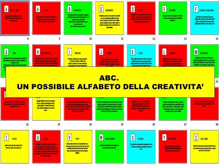 ABC.UN POSSIBILE ALFABETO DELLA CREATIVITA'