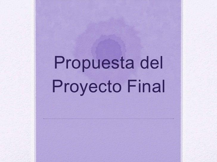 Propuesta del Proyecto Final