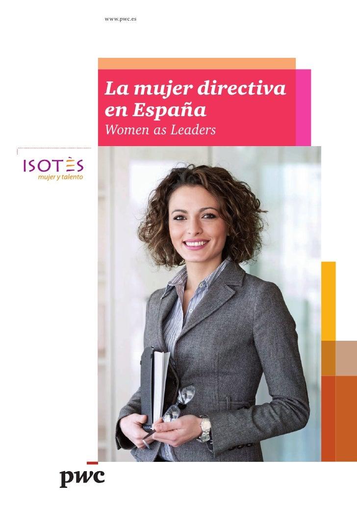 www.pwc.esLa mujer directivaen EspañaWomen as Leaders