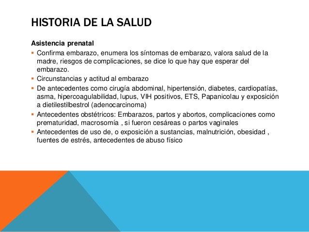HISTORIA DE LA SALUD Preguntar por enfermedades genéticas en la familia Plan de lactancia, pues protege al producto, a dem...