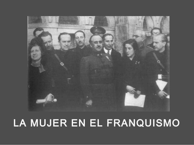 LA MUJER EN EL FRANQUISMO