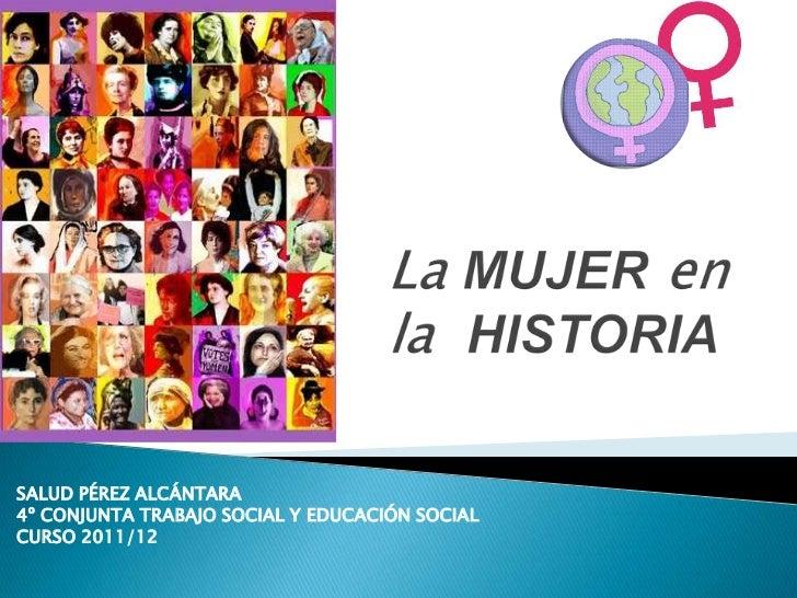 SALUD PÉREZ ALCÁNTARA4º CONJUNTA TRABAJO SOCIAL Y EDUCACIÓN SOCIALCURSO 2011/12