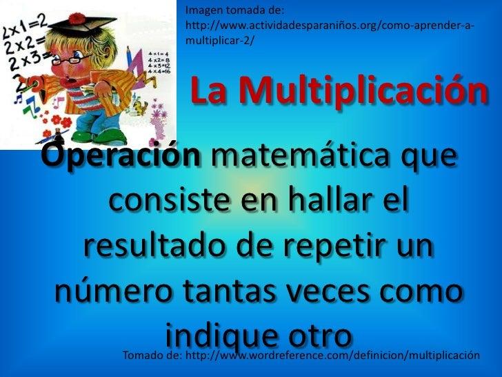 La multiplicación Slide 2