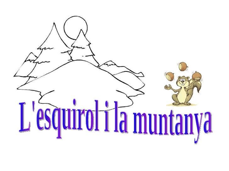 L'esquirol i la muntanya