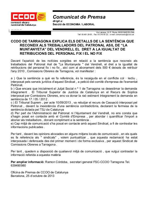 Comunicat de Premsa dirigit a:  Secció de ECONOMIA / LABORAL Oficina de Premsa Via Laietana, 16 5ª. Planta, 08003 BARCELON...