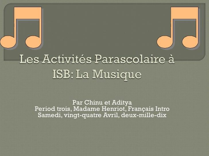 Par Chinu et Aditya Period trois, Madame Henriot,  Français  Intro Samedi, vingt-quatre Avril, deux-mille-dix